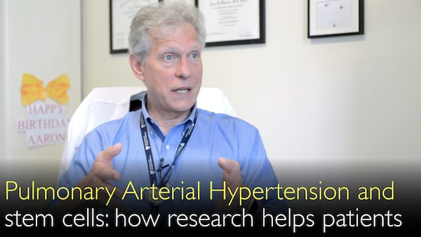 Stem cells, heart failure, pulmonary arterial hypertension. How research helps patients. 10